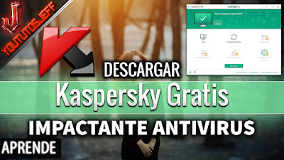 Descargar Kaspersky, Descargar Kaspersky gratis, Descargar Kaspersky free, Descargar Kaspersky gratis lega