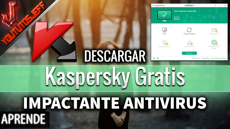 Descargar Kaspersky Gratis Ultima Version 2017