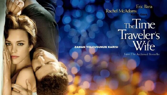 En Çok İzlenen Aşk Filmleri - Zaman Yolcusunun Karısı - Kurgu Gücü