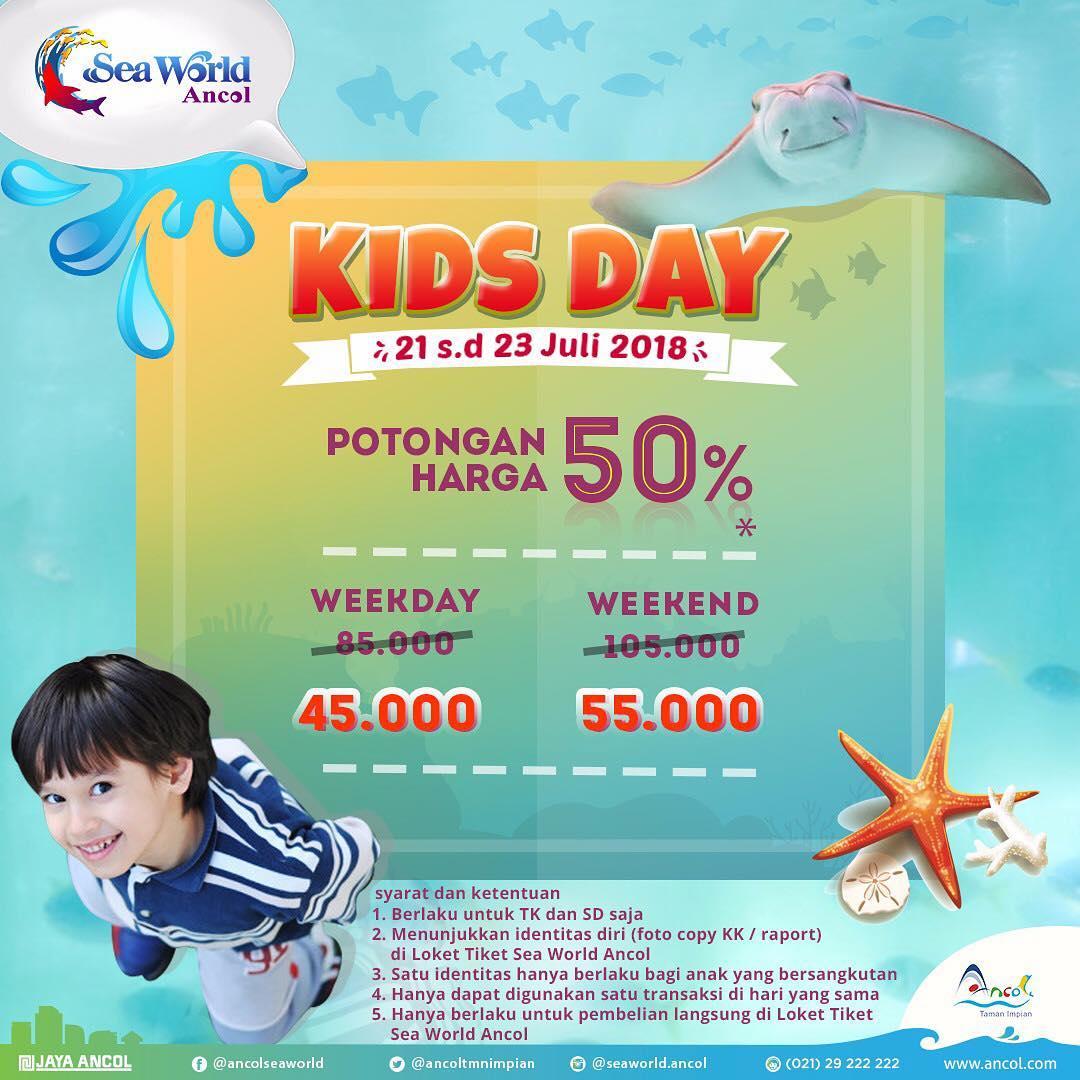Ancol Sea World - Promo Diskon Tiket 50% di Promo Kids Day  (21 - 23 Juli 2018)