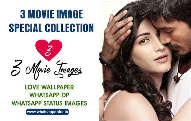 3 Movie Images Hd 1080p |  3 Movie Images with Dialogue | 3 Movie Whatsapp Dp