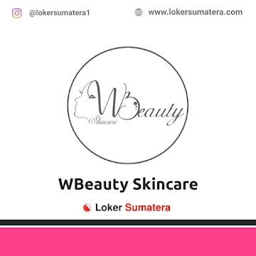 Lowongan Kerja Medan: WBeauty Skincare April 2021