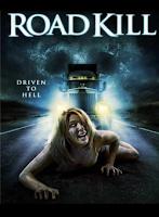 La Carretera de la Muerte / Roadkill