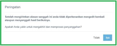 Setelah mengirimkan alasan sanggah ini anda tidak diperkenalkan mengedit kembali ataupun menyanggah hasil berikutnya