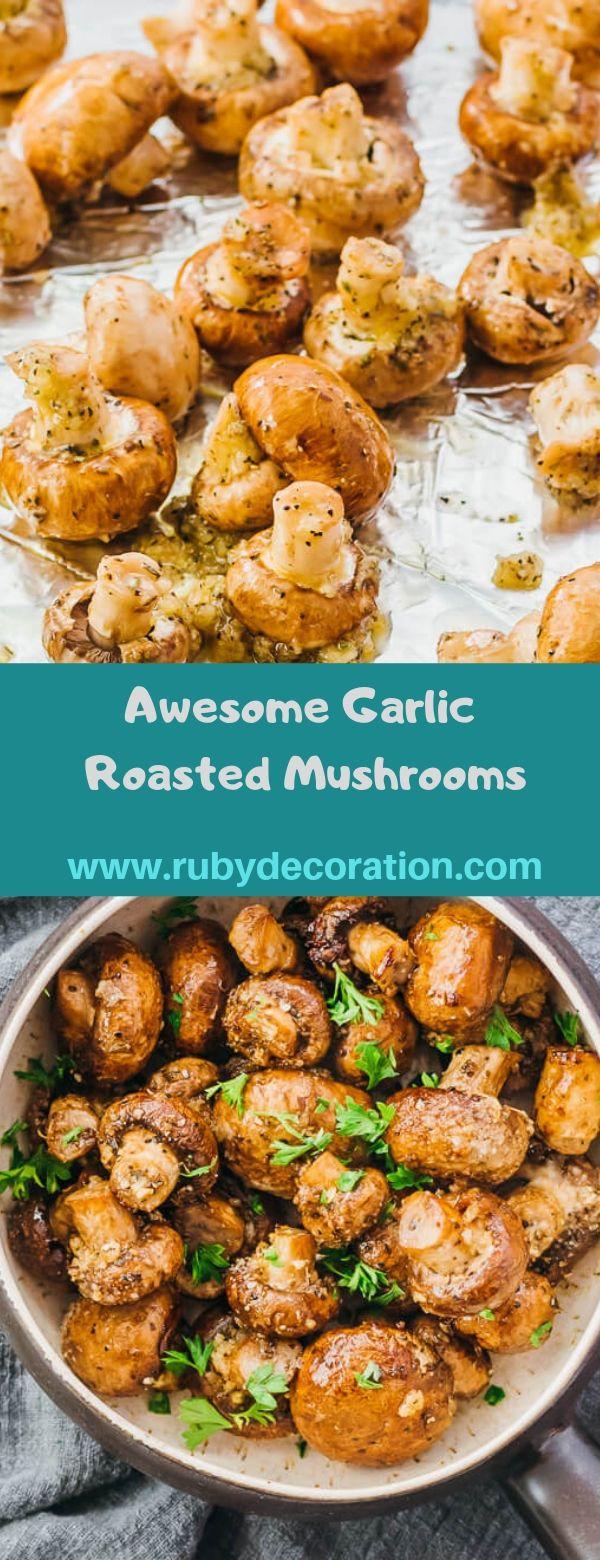 Awesome Garlic Roasted Mushrooms