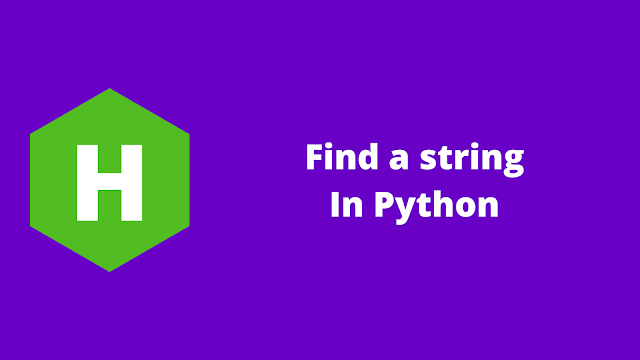 HackerRank Find a string in python problem solution