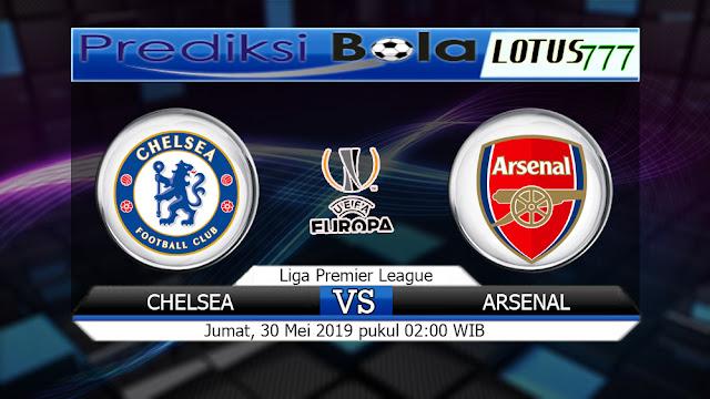 Prediksi Chelsea vs Arsenal Jumat 30 Mei 2019