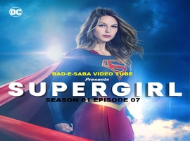 Super Girl Season 1 Episode 7