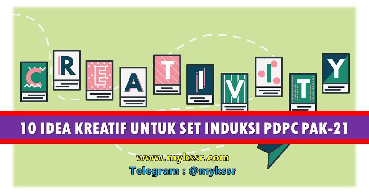 10 Idea Kreatif Untuk Set Induksi Pdpc Pak 21 Mykssr Com