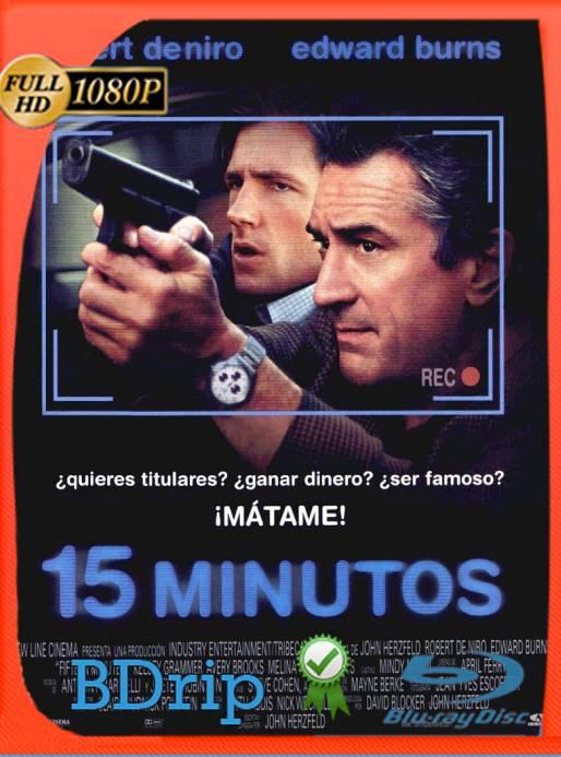 15 Minutos (2001) BDRip 1080p Latino [GoogleDrive] Ivan092