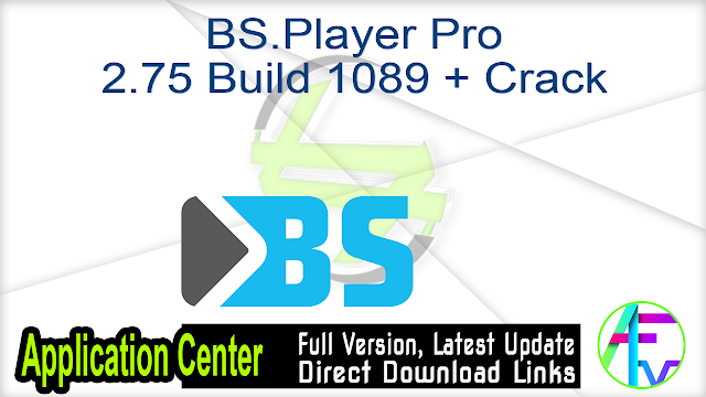 BS.Player Pro v2.74 Build 1085 + Keys