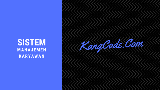 Source Code Sistem Manajemen Karyawan Laravel 5.4 & MySQL
