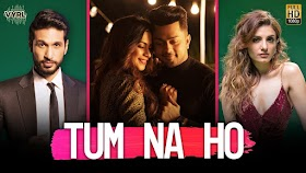 Tum Na Ho Lyrics - Arjun Kanungo - Lyricsonn