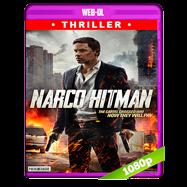 Narco Hitman (2016) AMZN WEB-DL 1080p Latino