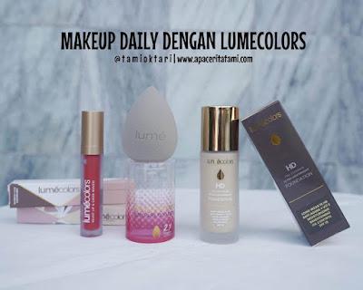 Makeup Daily Menggunakan Lumecolors