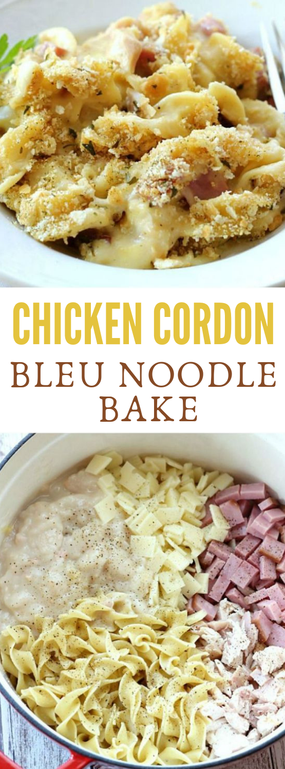 CHICKEN CORDON BLEU NOODLE BAKE #dinner #noodle