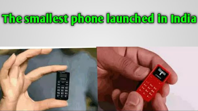 The smallest phone in the world, launched in India