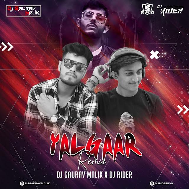 Yalgaar Remix – DJ Gaurava Malik x DJ Rider