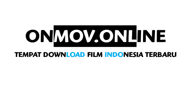 Onmov Tempat Download Film Indonesia