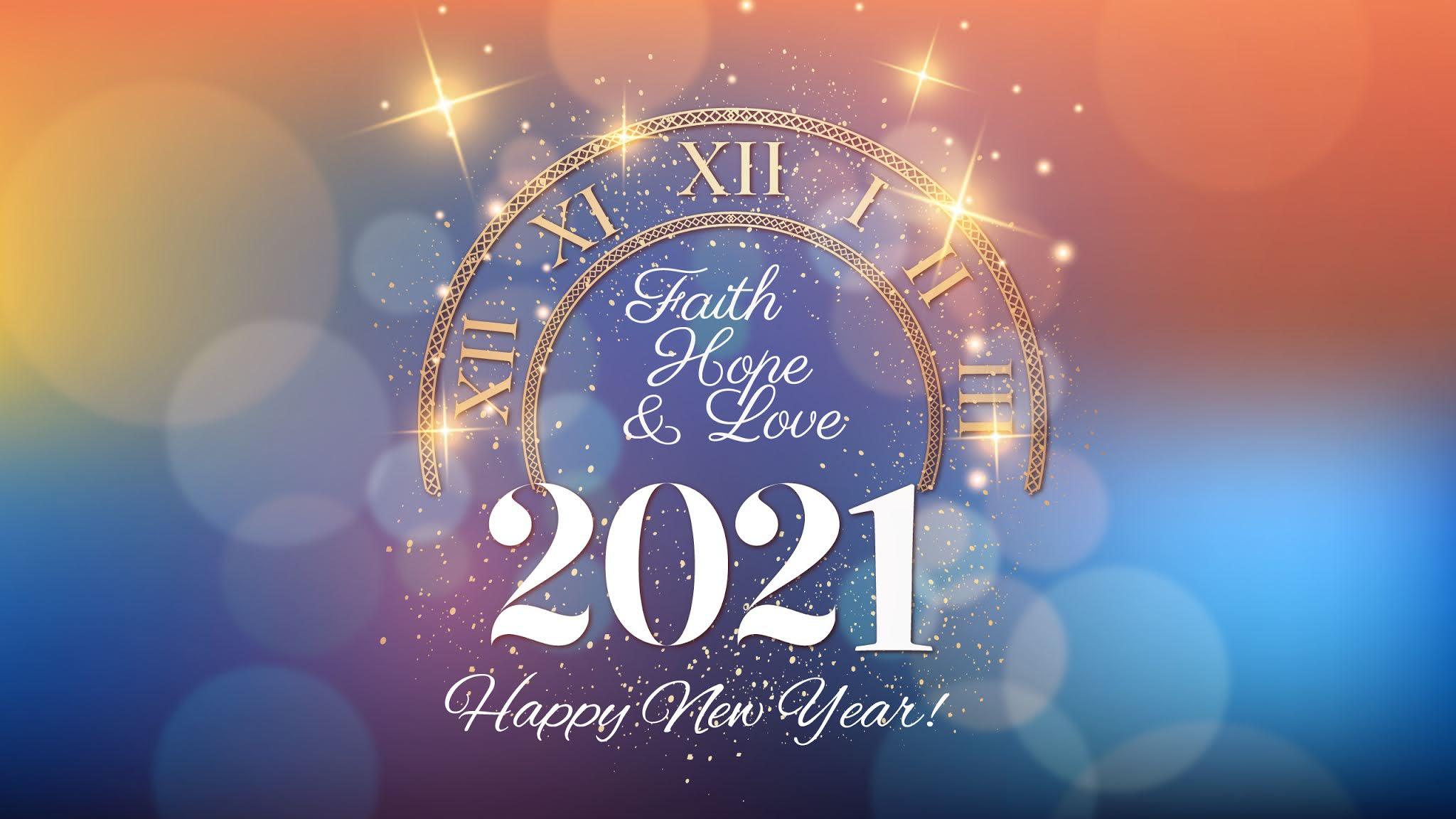 Faith Hope Love Happy New Year 2021