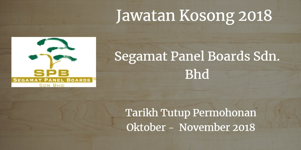 Jawatan Kosong Segamat Panel Boards Sdn. Bhd Oktober- November 2018