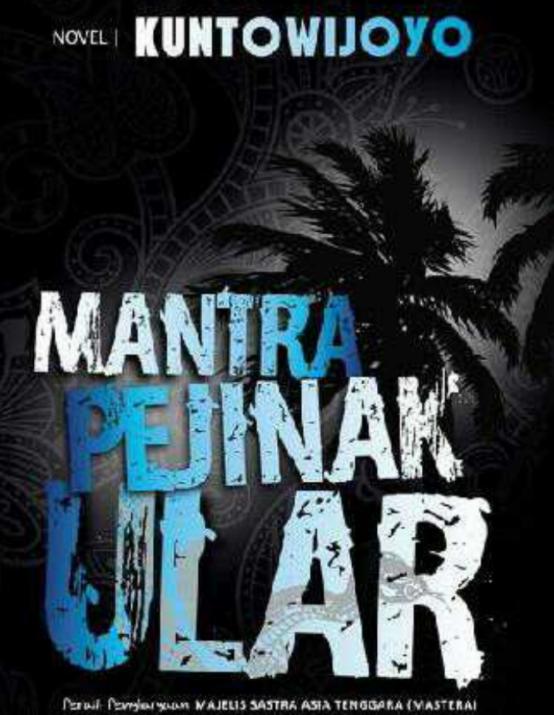 "Buku Novel ""Mantra Penjinak Ular"" Karya Kuntowijoyo - Unduh Gratis"