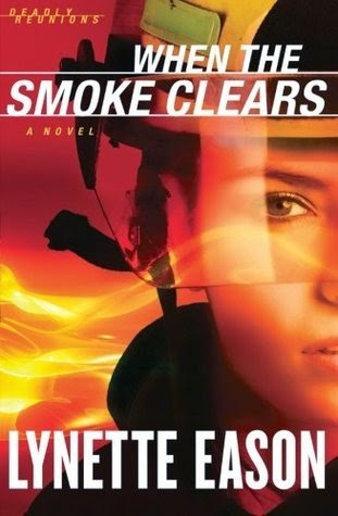 When the Smoke Clears by Lynette Eason