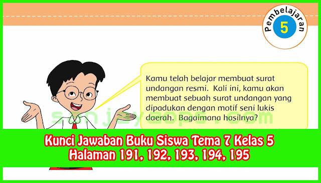 Kunci Jawaban Tema 7 Kelas 5 Halaman 191, 192, 193, 194, 195