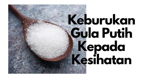 keburukan gula putih kepada kesihatan