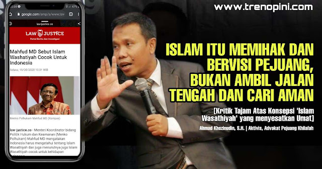 [Kritik Tajam Atas Konsepsi 'Islam Wasathiyah' yang menyesatkan Umat]