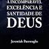 Download: A Incomparável Excelência e Santidade de Deus - Jeremiah Burroughs