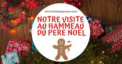 noel, pere noel, hammeau, hammeau du pere noel, andilly, haute-savoie, visite, folle blogueuse