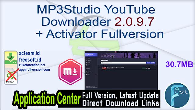 MP3Studio YouTube Downloader 2.0.9.7 + Activator Fullversion