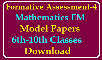 Formative Assessment FA-4 Mathematics Model Papers from 6th to 10th Class Download /2020/02/Formative-Assessment-FA-4-Mathematics-Model-Papers-from-6th-to-10th-Class-Download.html