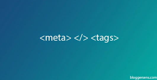 Meta Tags Every blogger blog Must have