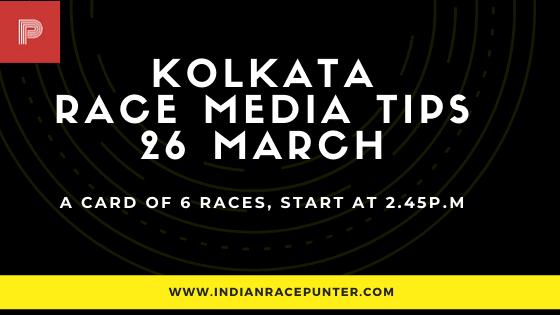 Kolkata Race Media Tips 26 March