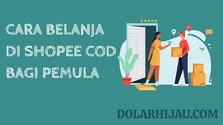Cara belanja di Shopee dengan pembayaran COD
