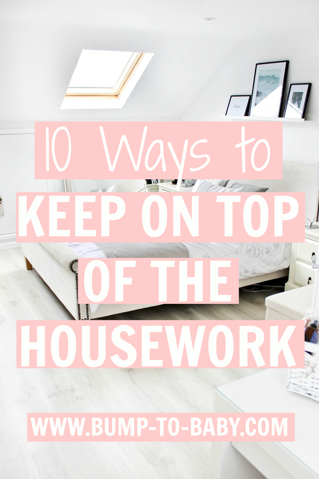 keeping on top of the housework, housework tips, juggling the housework, 10 Ways To Keep On Top Of The Housework