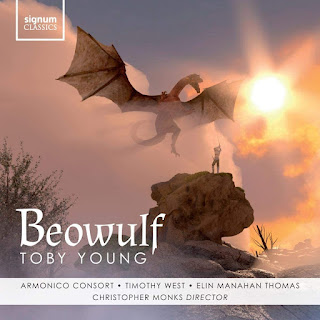Toby Young Beowulf; Timothy West, Elin Manahan Thomas, Anne Dennholm, Toby Young, Armonico Consort, Christopher Monks; SIGNUM