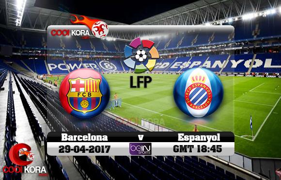 مشاهدة مباراة إسبانيول وبرشلونة اليوم 29-4-2017 في الدوري الأسباني