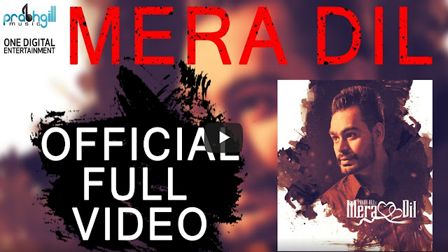 Mera Dil ( Latest Punjabi Song) Lyrics | Prabh Gill