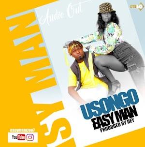Download Audio | Easy Man - Usongo