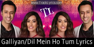galliya/dil-mein-ho-tum-salim-merchant-jonita-gandhi-t-series-mixtape