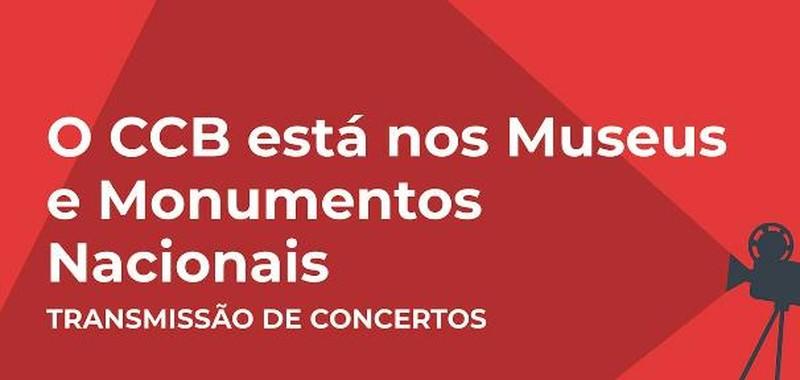 No âmbito do projeto CCB – Cidade Digital, que integra a candidatura europeia SAMA / Portugal 2020, o CCB estabeleceu uma parceria com a Direção-Geral do Património Cultural que visa transmitir gravações de espetáculos do CCB nos Museus e Monumentos do Património Nacional