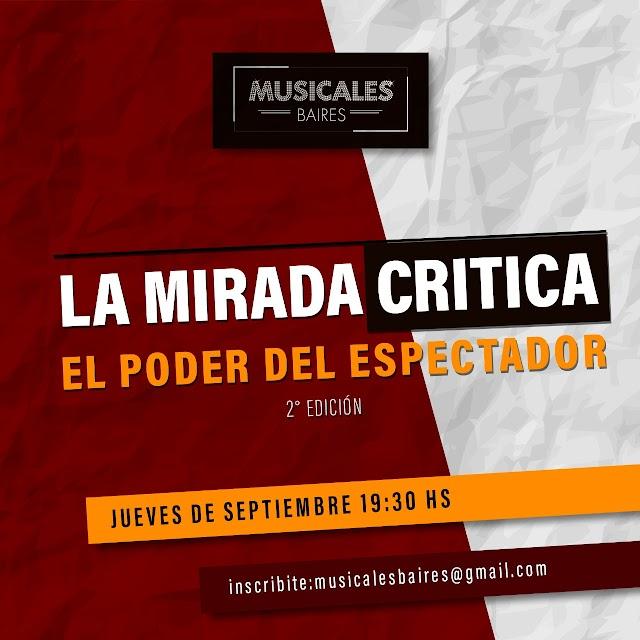 """Nuevo Taller Interactivo Musicales BAires """"LA MIRADA CRITICA"""" comenzamos el Jueves 17 de Septiembre 2020"""