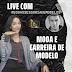 LIVE NO INSTA: MODA E CARREIRA FASHION PARA MODELOS | COM EGO ASSESSORIA...