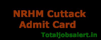 NRHM Cuttack Admit Card