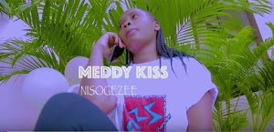 Download Video | Meddy Kiss - Nisogezee