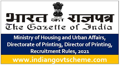 Director of Printing, Recruitment Rules