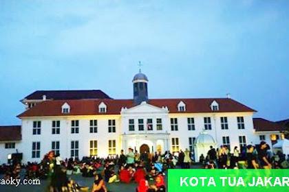 Tips Wisata Kota Tua Jakarta, Harga Tiket dan Alamat Lengkap Serta Fasilitas